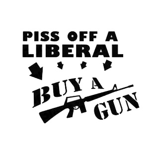 Funny Piss Off A Liberal Buy A Gun  listed in funny decals.