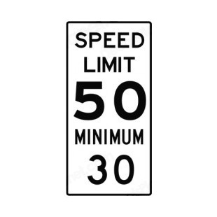 Speed limit 50 maximum 30 minimum sign listed in road signs decals.