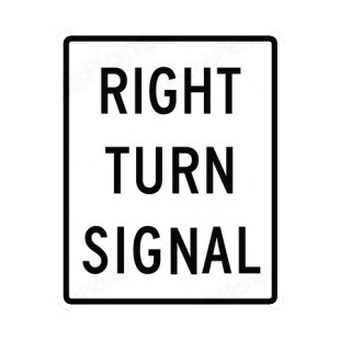 Right turn signal sign listed in road signs decals.