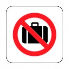 No baggage allowed sign, decals stickers