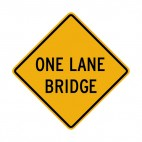 One lane bridge warning sign, decals stickers