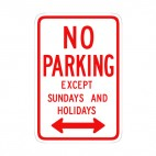 No parking except sundays and holidays sign, decals stickers