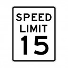 Speed limit 15 miles per hour sign, decals stickers