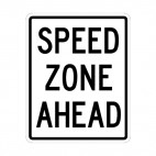 Speed zone ahead sign, decals stickers