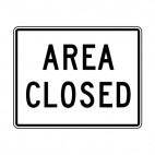 Area closed sign, decals stickers