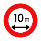 Stay at 10 meters of distance of this sign sign, decals stickers